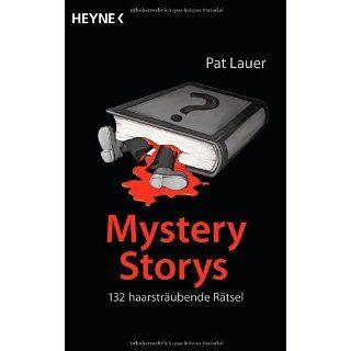 Mystery Storys 132 haarsträubende Rätsel Pat Lauer
