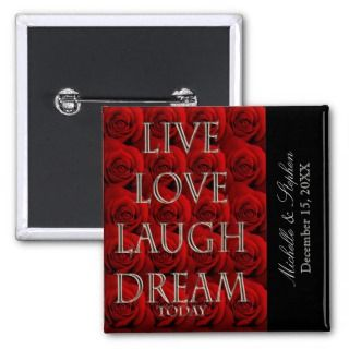 Roses Live Love Laugh Dream Today Pin