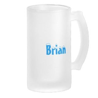 Brian Name Style  Ill Have Another and AnotherMug