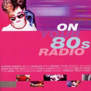 Various Artists  On Your 80s Radio