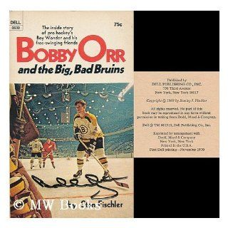 Bobby Orr and the Big, Bad Bruins Stan Fischler Bücher