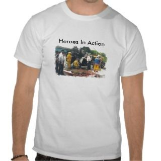 Heroes In Action   shirt