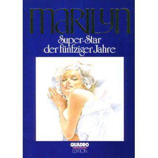 Marilyn   Super Star der fünfziger Jahre Corinna Winter