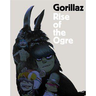 Gorillaz Rise of the Ogre Gorillaz Englische Bücher