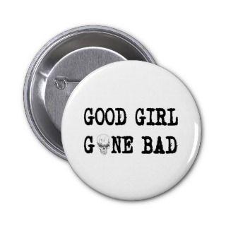 GOOD GIRL GONE BAD PINS