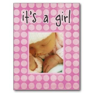 Its a Girl Baby Birth Announcement Photo Postcard