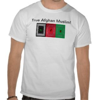 AFG True Afghan Muslim! T shirt