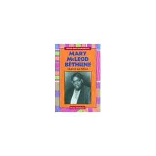Mary McLeod Bethune Educator and Activist (African American