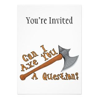 Can I Axe You A Question Announcement