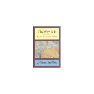 The Way It Is New and Selected Poems Kim Stafford, Naomi