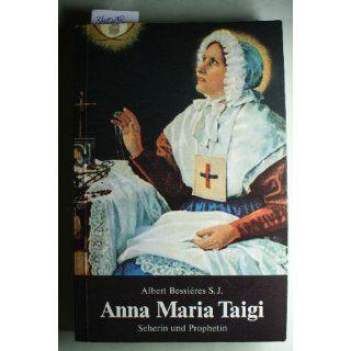Anna Maria Taigi Seherin und Prophetin, Beraterin von Päpsten und