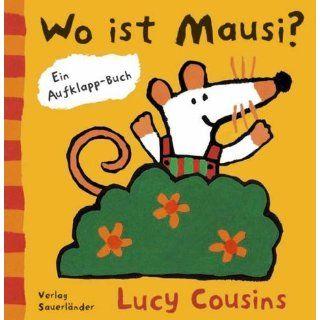 Wo ist Mausi? Lucy Cousins Bücher
