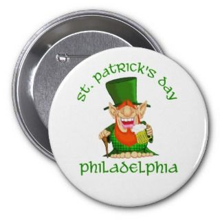 St Patricks Day ~ Philadelphia Button