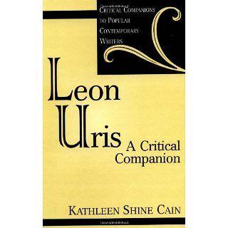Leon Uris A Critical Companion (Critical Companions to Popular