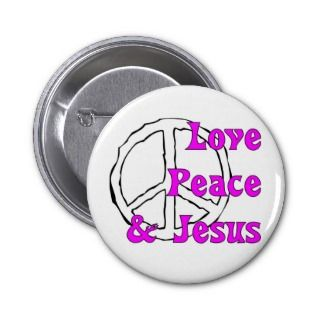 Love peace and Jesus Christian peace sign Button