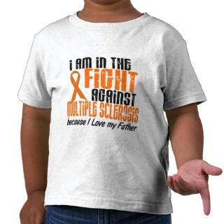 MS Multiple Sclerosis IN THE FIGHT FOR MY FATHER 1 Tees
