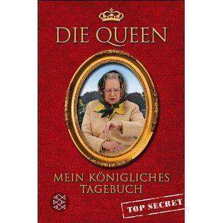 Mein königliches Tagebuch   top secret eBook Die Queen, Maja Ueberle