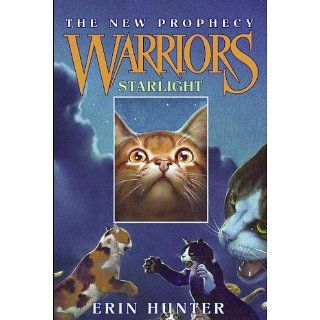 Warriors The New Prophecy #4 Starlight Warriors The New Prophecy