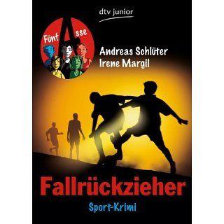 Fallrückzieher Fünf Asse Sport Krimi eBook Irene Margil, Andreas