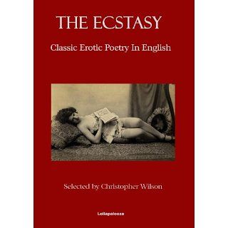 The Ecstasy Classic Erotic Poems in English eBook Emily Dickinson