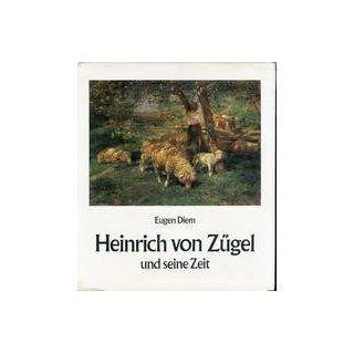 Heinrich von Zügel und seine Zeit: Eugen Diem, Franz