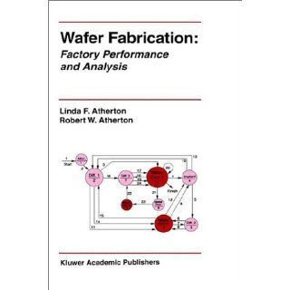 Wafer Fabrication Factory Performance and Analysis (The Springer