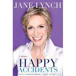 Happy Accidents eBook Jane Lynch Kindle Shop