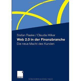 Web 2.0 in der Finanzbranche Die neue Macht des Kunden