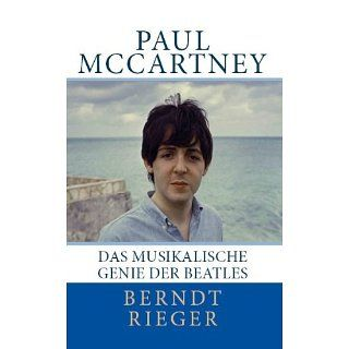 Paul McCartney. Das musikalische Genie der Beatles (Beatles Tetralogy