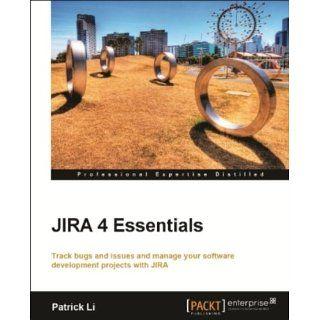 JIRA 4 Essentials eBook Patrick Li Kindle Shop