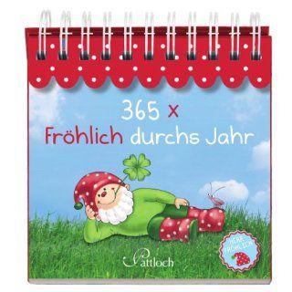 365 x Fröhlich durchs Jahr Herr Fröhlich Lisa Manneh