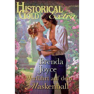 Verführt auf dem Maskenball eBook: Brenda Joyce: Kindle