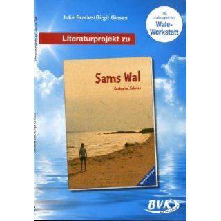 Literaturprojekt Sams Wal Für 2. 4. Klasse Julia Bracke