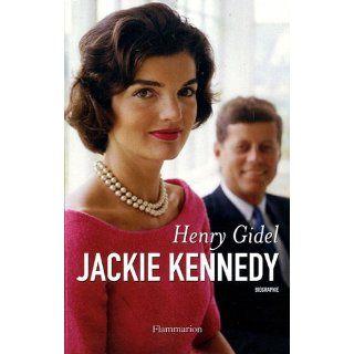 Eine Frau namens Jackie. Die intime Biographie von Jacqueline Kennedy