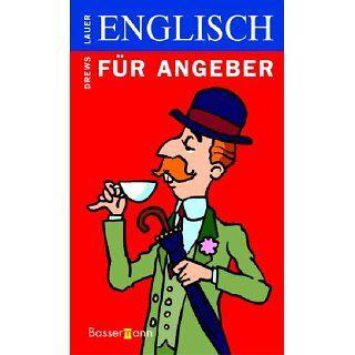 Englisch für Angeber Gerald Drews, Pat Lauer Bücher