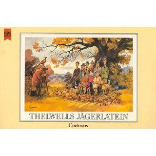 Thelwells Jägerlatein. Cartoons Norman Thelwell Bücher