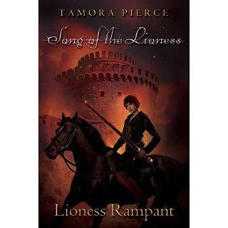 Lioness Rampant (The Song of the Lioness) eBook Tamora Pierce