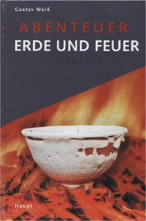 Fachbuch Abenteuer Erde und Feuer, Das ist Keramik STATT 49,  Euro NEU