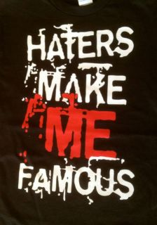 JERSEY SHORE HATERS MAKE ME FAMOUS tee shirt,LIL WAYNE.cool story