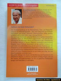 Die Cholesterin Lüge von Prof. Dr. med. Walter Hartenbach (2006