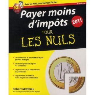 Payer moins dimpôts (édition 2011)   Achat / Vente livre Robert