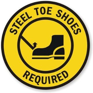 Steel Toe Shoes Required Sign, 17 x 17 Office Products
