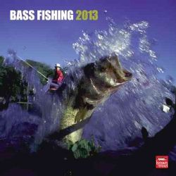 Bass Fishing 2013 Calendar (Calendar)