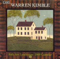 Warren Kimble Folk Art Landscapes 2009 Small Calendar