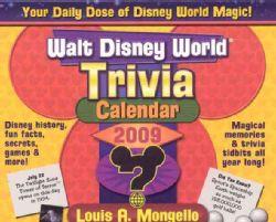 Walt Disney World Trivia 2009 Calendar