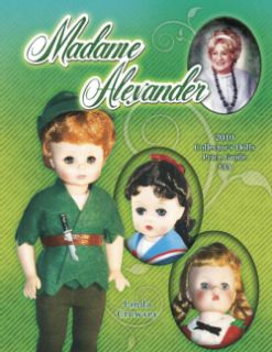 Madame Alexander 2010 Collector`s Dolls Price Guide (Paperback