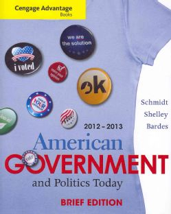 American Government and Politics Today, 2012 2013 (Paperback) Today $