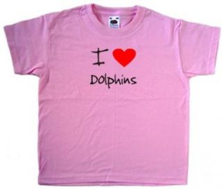 I Love Heart Dolphins Pink Kids T Shirt Clothing