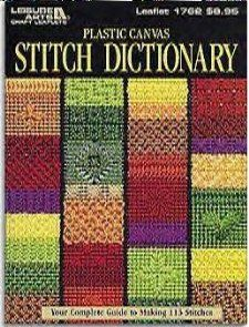 Plastic Canvas Stitch Dictionary : Your complete guide to making 113