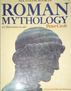 All Color Book of Roman Mythology (9781555213572) Peter